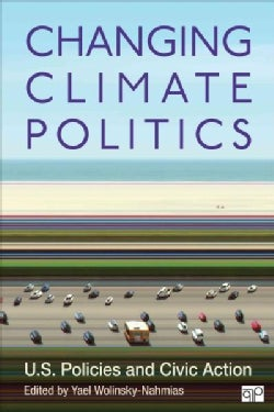Changing Climate Politics: U.S. Policies and Civic Action (Paperback)