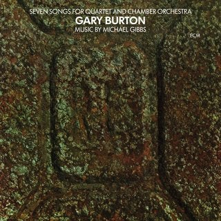 Gary Burton - Seven Songs For Quartet