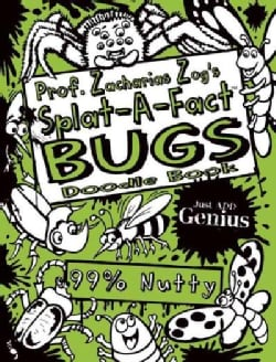 Prof. Zacharias Zog's Splat-a-Fact Bugs Activity Book (Paperback)