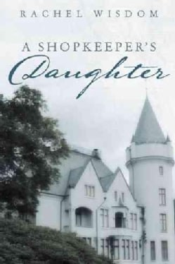 A Shopkeepers Daughter (Paperback)