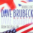 Dave Quartet Brubeck - Double Live from the USA & Uk