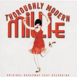 Original Broadway Cast - Thoroughly Modern Millie (OCR)