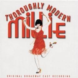 Original Broadway Cast - Thoroughly Modern Millie (OCR)