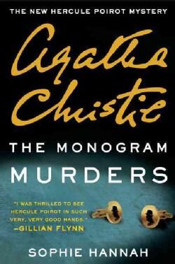The Monogram Murders: The New Hercule Poirot Mystery (Hardcover)