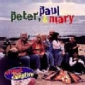 Peter Paul & Mary - Around the Campfire