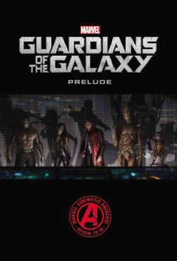 Marvel Guardians of the Galaxy Prelude (Paperback)
