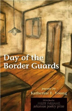 Day of the Border Guards (Paperback)