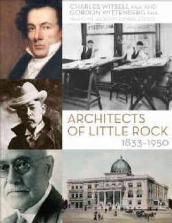 Architects of Little Rock, 1833-1950 (Paperback)
