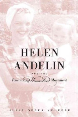Helen Andelin and the Fascinating Womanhood Movement (Paperback)