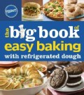 The Big Book of Easy Baking with Refrigerated Dough (Paperback)