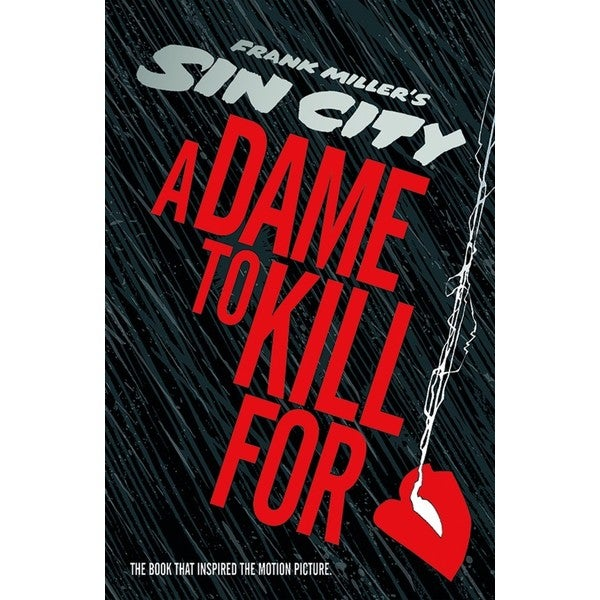 A Dame to Kill For: A Tale from Sin City (Hardcover) 12263585