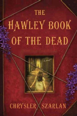 The Hawley Book of the Dead (Hardcover)
