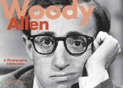 Woody Allen: A Photographic Celebration (Hardcover)