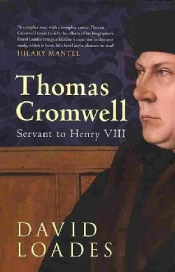 Thomas Cromwell: Servant to Henry VIII (Hardcover)