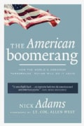 The American Boomerang: How the World's Greatest 'Turnaround' Nation Will Do It Again (Hardcover)