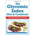 The Glycemic Index Diet and Cookbook: Recipes to Chart Glycemic Index Load and Lose Weight (Paperback)