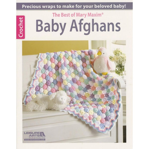 Leisure Arts - Baby Afghans-The Best Of Mary Maxim