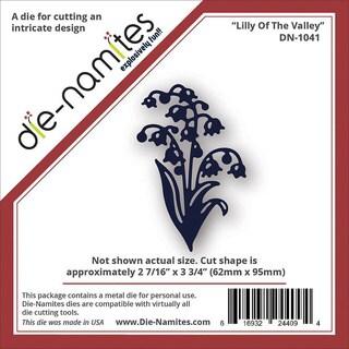 Die-Namites Die - Lily Of The Valley