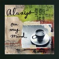Linda Woods 'Always' Framed Coffee Print