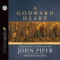 A Godward Heart: Treasuring the God Who Loves You, 50 Meditations for Your Journey (CD-Audio)