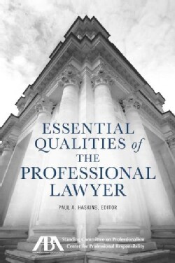 Essential Qualities of the Professional Lawyer (Paperback)