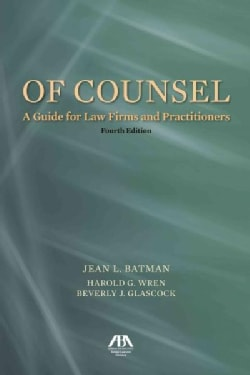 Of Counsel: A Guide for Law Firms and Practitioners (Paperback)