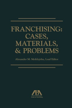 Franchising: Cases, Materials, & Problems (Hardcover)
