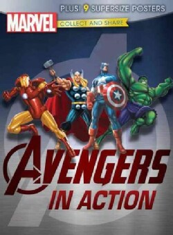 Avengers Assemble in Action