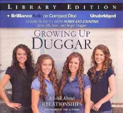 Growing Up Duggar: It's All About Relationships: Library Edition (CD-Audio)