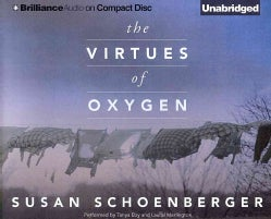 The Virtues of Oxygen (CD-Audio)