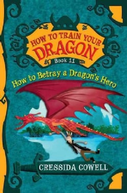 How to Betray a Dragon's Hero (Paperback)