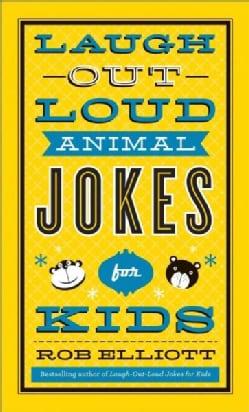 Laugh-Out-Loud Animal Jokes for Kids (Paperback)