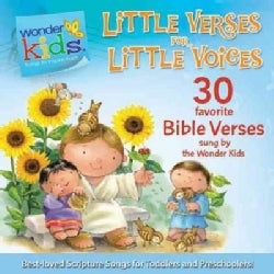 Little Verses for Little Voices: 30 Favorite Bible Verses Sung by the Wonder Kids (CD-Audio)