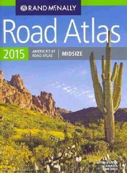 Rand McNally 2015 Road Atlas United States, Canada, Mexico: Midsize (Paperback)