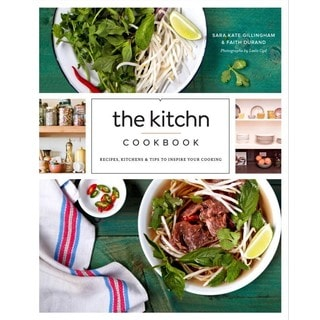 The Kitchn Cookbook: Recipes, Kitchens and Tips to Inspire Your Cooking (Hardcover)