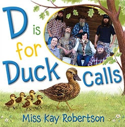 D Is for Duck Calls (Hardcover)