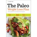 The Paleo Weight Loss Plan: A Proven Method to Lose Weight With a Paleo Diet (Paperback)
