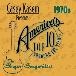 Various - Casey Kasem Presents America's Top Ten: The 70's the Singer/Songwriters