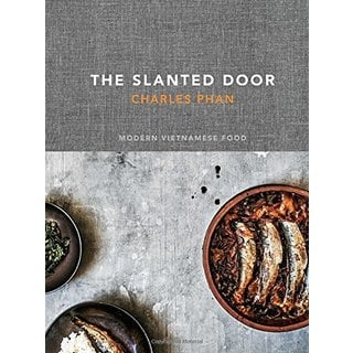 The Slanted Door: Modern Vietnamese Food (Hardcover)