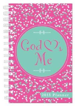 God Hearts Me 2015 Planner: Pink Cover (Calendar)