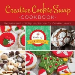 Creative Cookie Swap Cookbook: Recipes and Holiday Inspiration (Paperback)