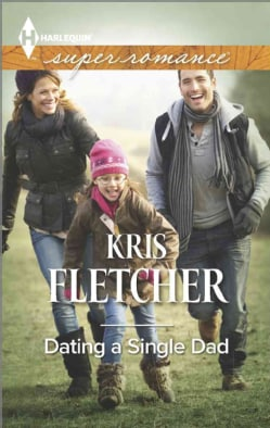 Dating a Single Dad (Paperback)