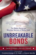 Unbreakable Bonds: The Mighty Moms and Wounded Warriors of Walter Reed (Hardcover)