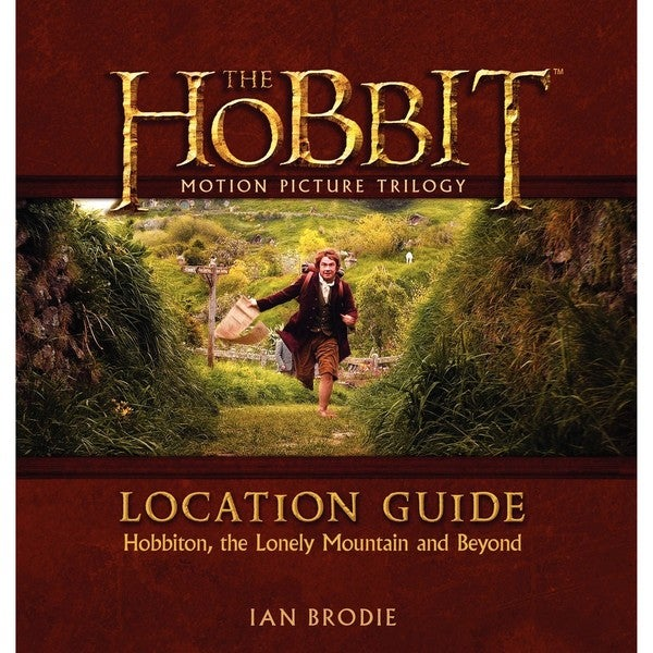 The Hobbit Motion Picture Trilogy Location Guide (Hardcover) 12378516