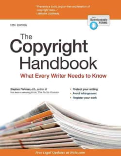 The Copyright Handbook: What Every Writer Needs to Know (Paperback)