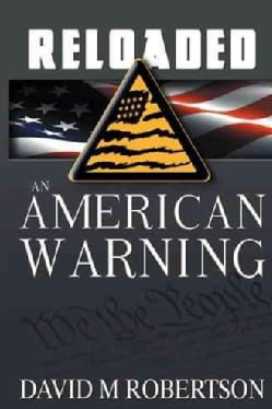 Reloaded: An American Warning (Paperback)