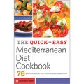 The Quick and Easy Mediterranean Diet Cookbook: 76 Mediterranean Diet Recipes Made in Minutes (Paperback)