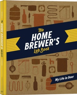 The Home Brewer's Lab Book: My Life in Beer (Diary)