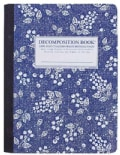 Blueberry Decomposition Book: College-ruled Composition Notebook With 100% Post-consumer-waste Recycl... (Notebook / blank book)