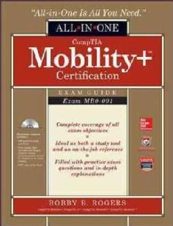 CompTIA Mobility+ Certification Exam Guide: Exam MB0-001